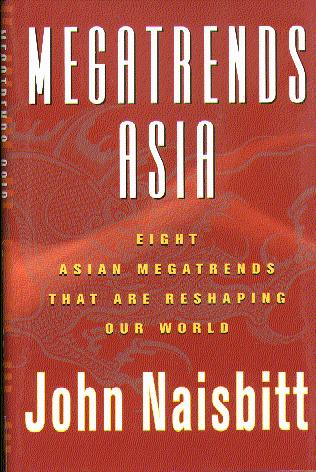 Image for Megatrends Asia: Eight Asian Megatrends That Are Reshaping Our World