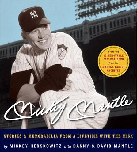 Image for Mickey Mantle: Stories & Memorabilia from a Lifetime with the Mick