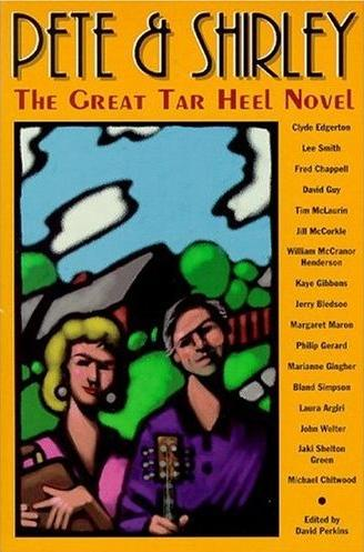 Image for Pete & Shirley: The Great Tar Heel Novel