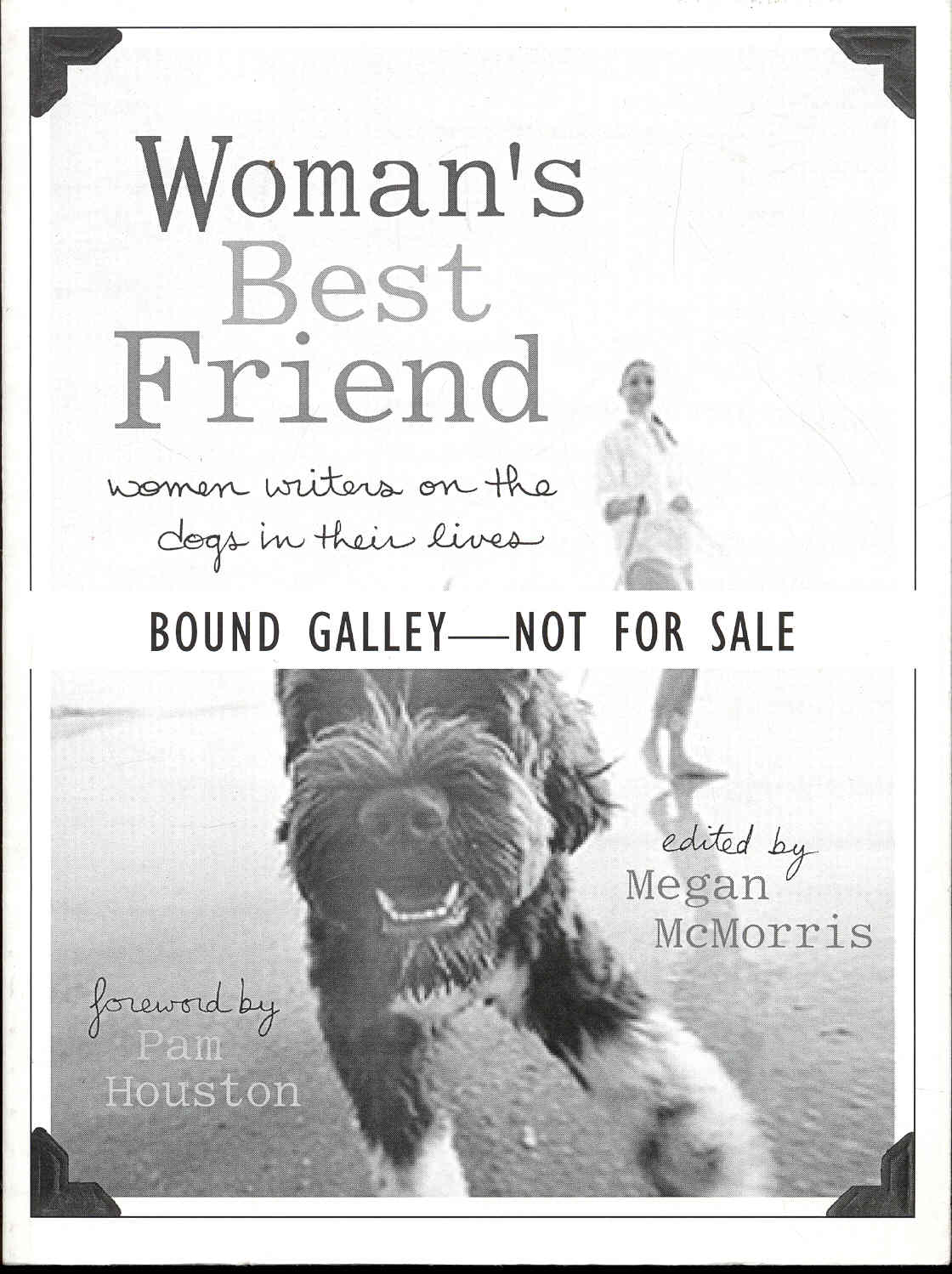 Image for Woman's Best Friend: Women Writers on the Dogs in Their Lives