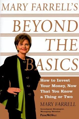 Image for Mary Farrell's Beyond the Basics: How to Invest Your Money, Now That You Know a Thing or Two