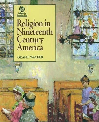Image for Religion in Nineteenth Century America