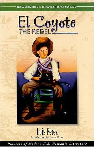 Image for El Coyote: The Rebel