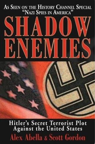 Image for Shadow Enemies: Hitler's Secret Terrorist Plot Against the United States