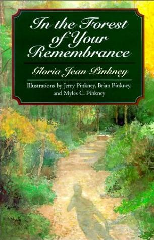 Image for In the Forest of Your Remembrance: Thirty-Three Goodly News Tellings for the Whole Family