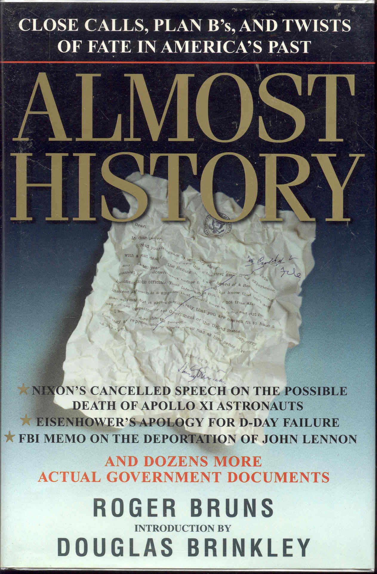 Image for Almost History: Close Calls, Plan B's, and Twists of Fate in American History