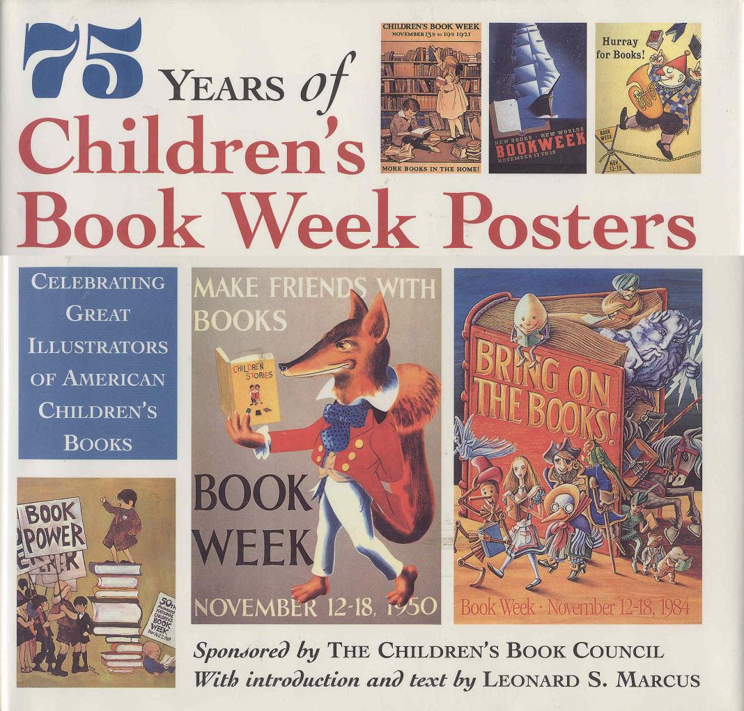 Image for 75 Years of Children's Book Week Posters: Celebrating Great Illustrators of American Children's Books