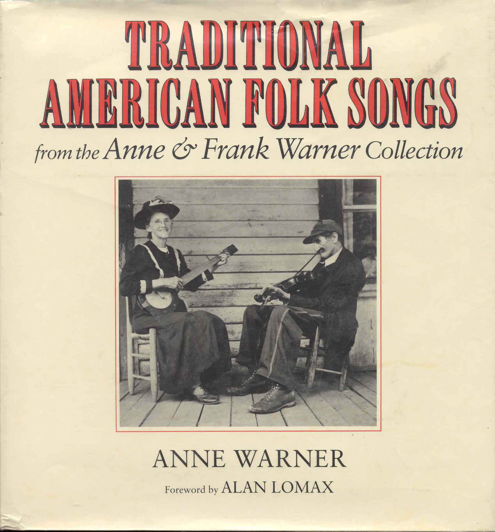 Image for Traditional American Folk Songs from the Anne & Frank Warner Collection