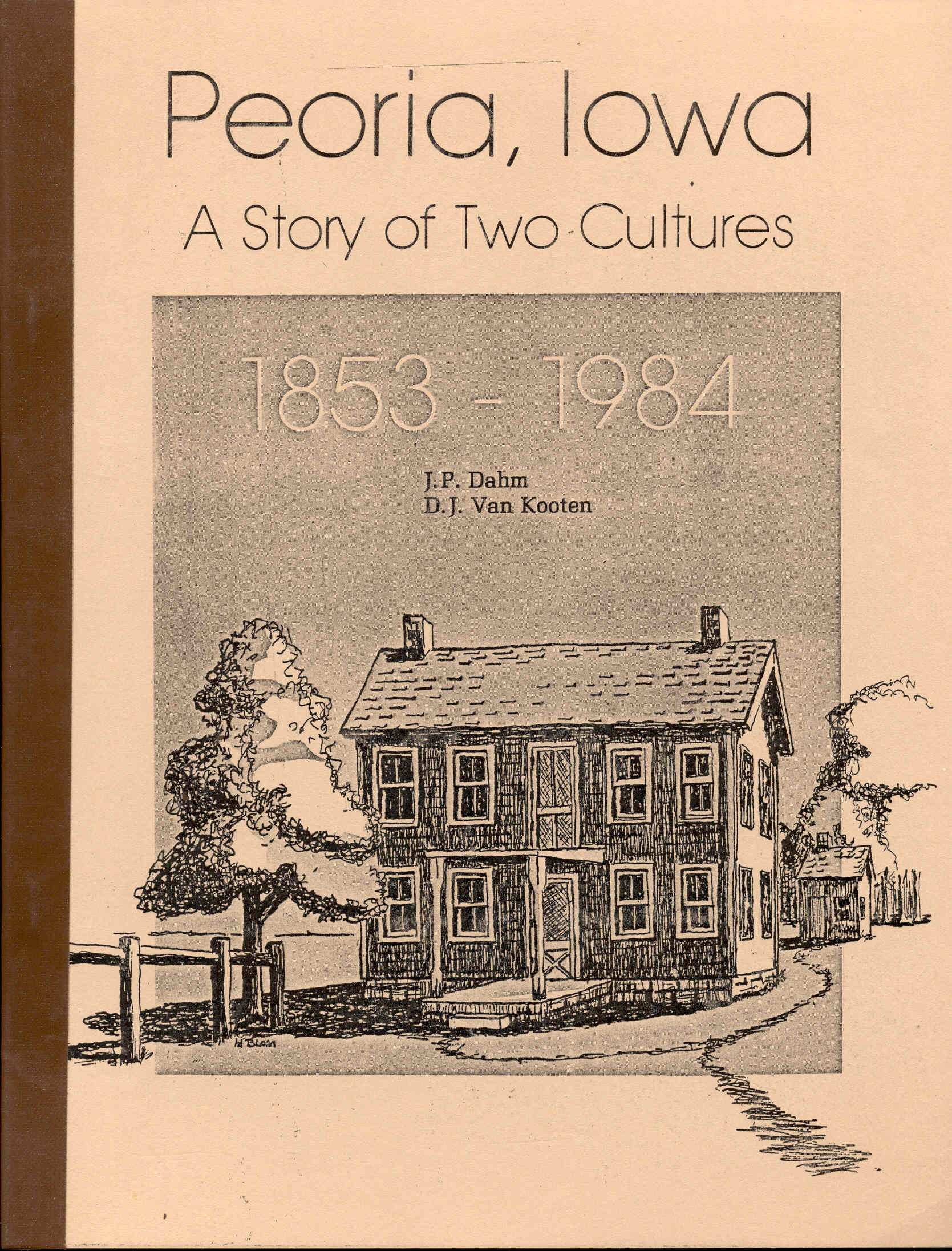Image for Peoria, Iowa: A Story of Two Cultures, 1853-1984