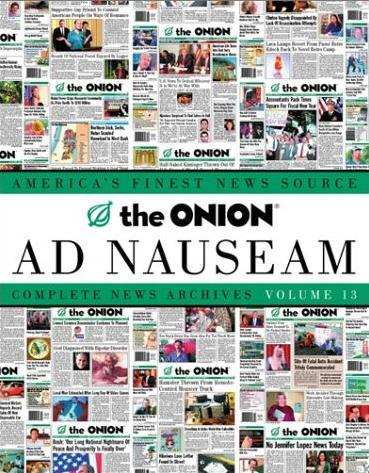 Image for The Onion Ad Nauseum: Complete New Archives (Volume 13)