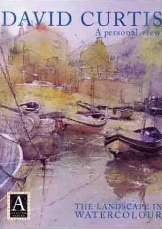 Image for David Curtis, A Personal View: The Landscape in Watercolor