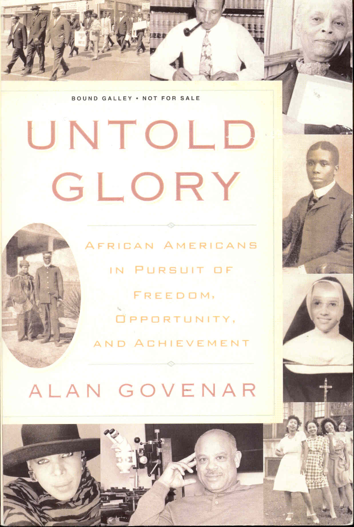 Image for Untold Glory: African Americans in Pursuit of Freedom, Opportunity, and Achievement