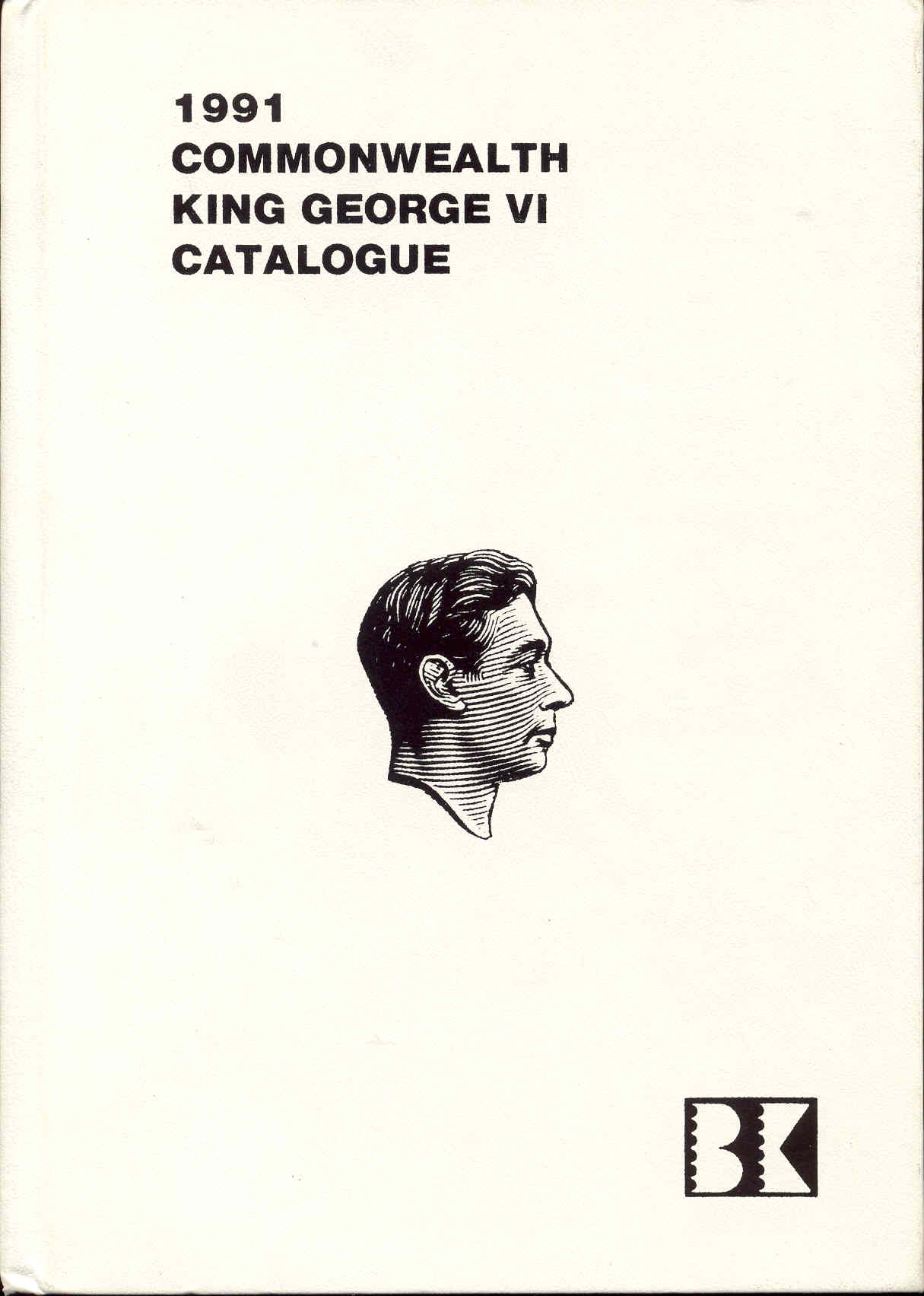 Image for King George VI Commonwealth Postage Stamp Catalogue 1991