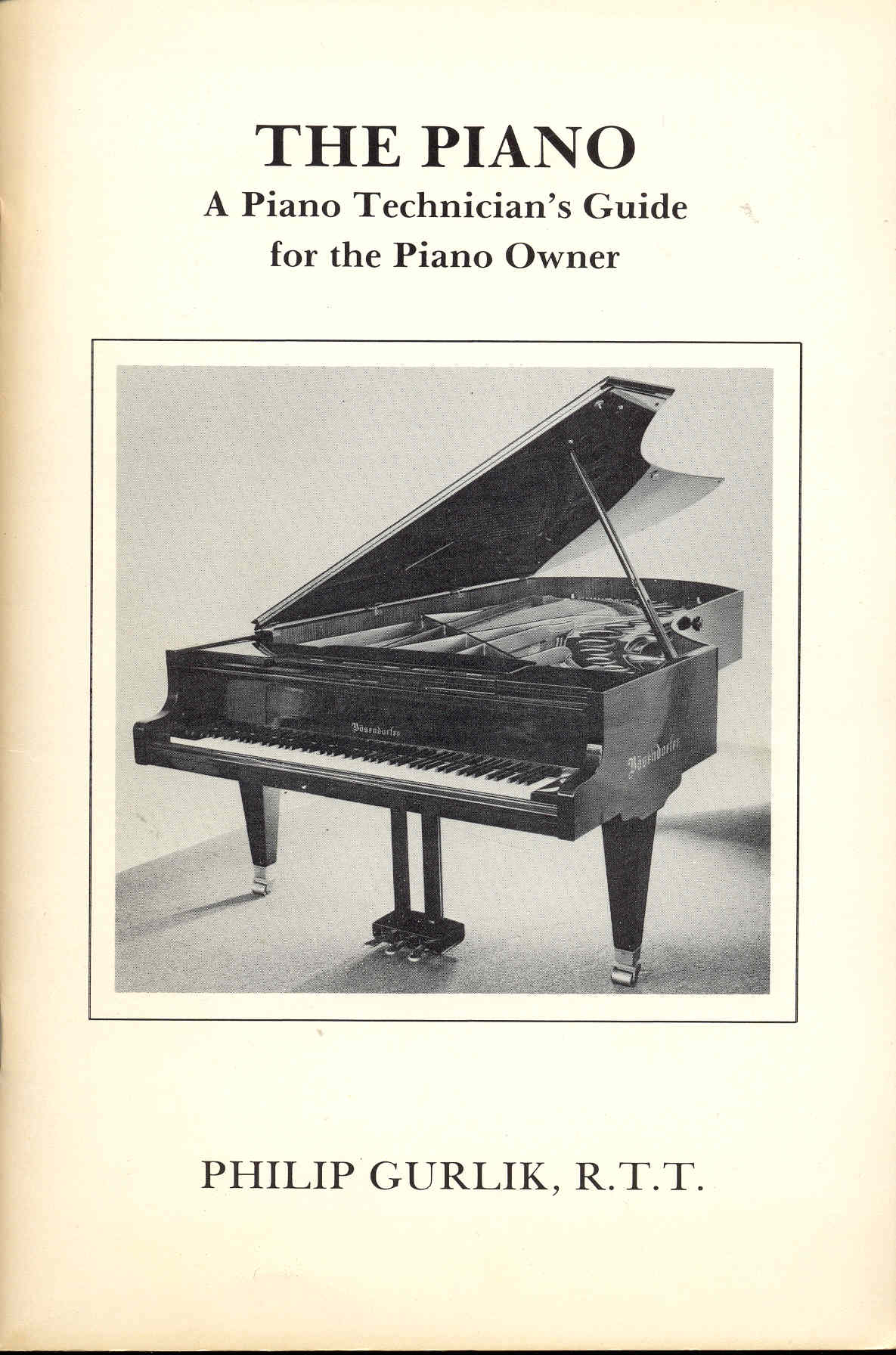 Image for The Piano: A Piano Technician's Guide for the Piano Owner