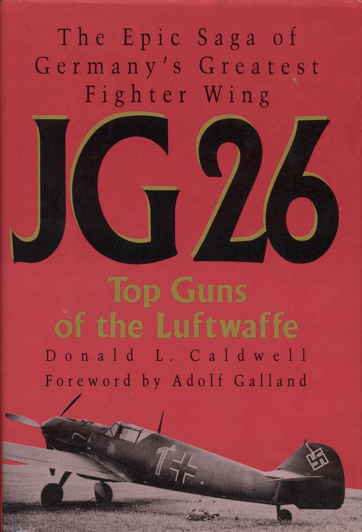 Image for JG 26: Top Guns of the Luftwaffe