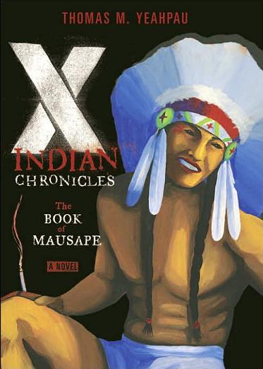 Image for X-Indian Chronicles: The Book of Mausape