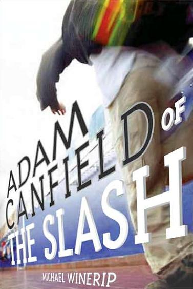 Image for Adam Canfield Of The Slash