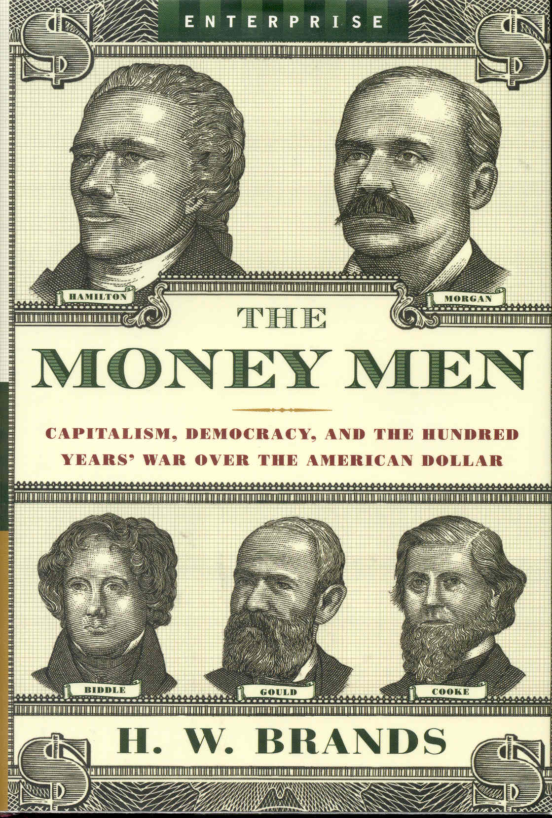 Image for The Money Men: Capitalism, Democracy, and the Hundred Years' War over the American Dollar