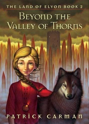Image for Beyond The Valley Of Thorns (The Land of Elyon Book 2)