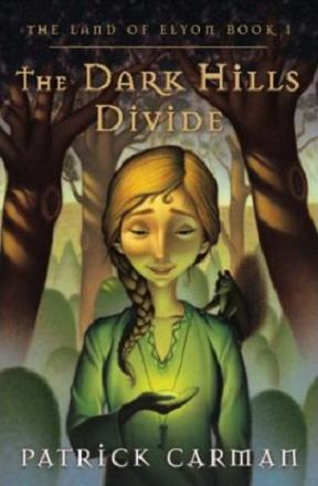 Image for The Dark Hills Divide (The Land of Elyon Book 1)