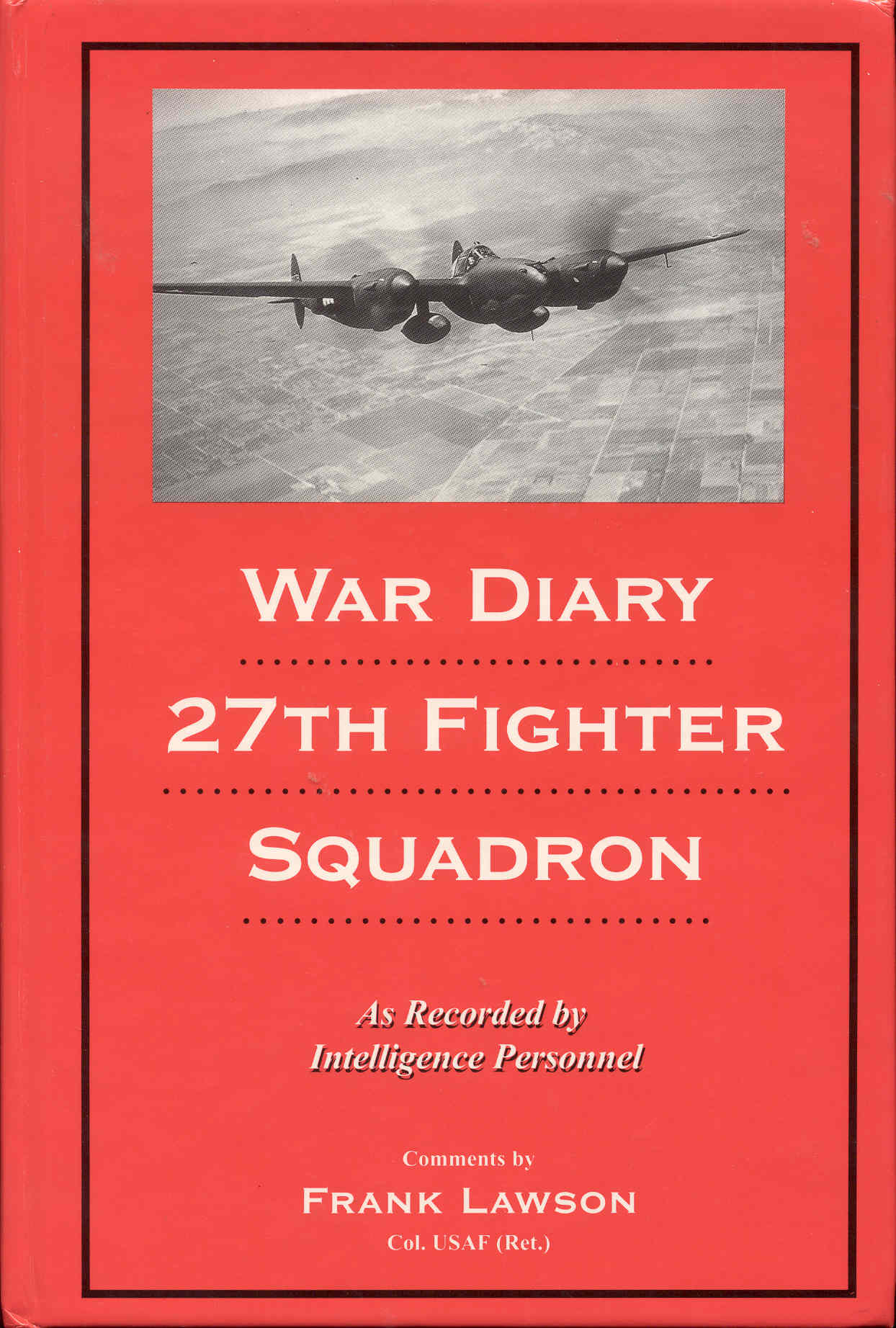 Image for War Diary of the 27th Fighter Squadron