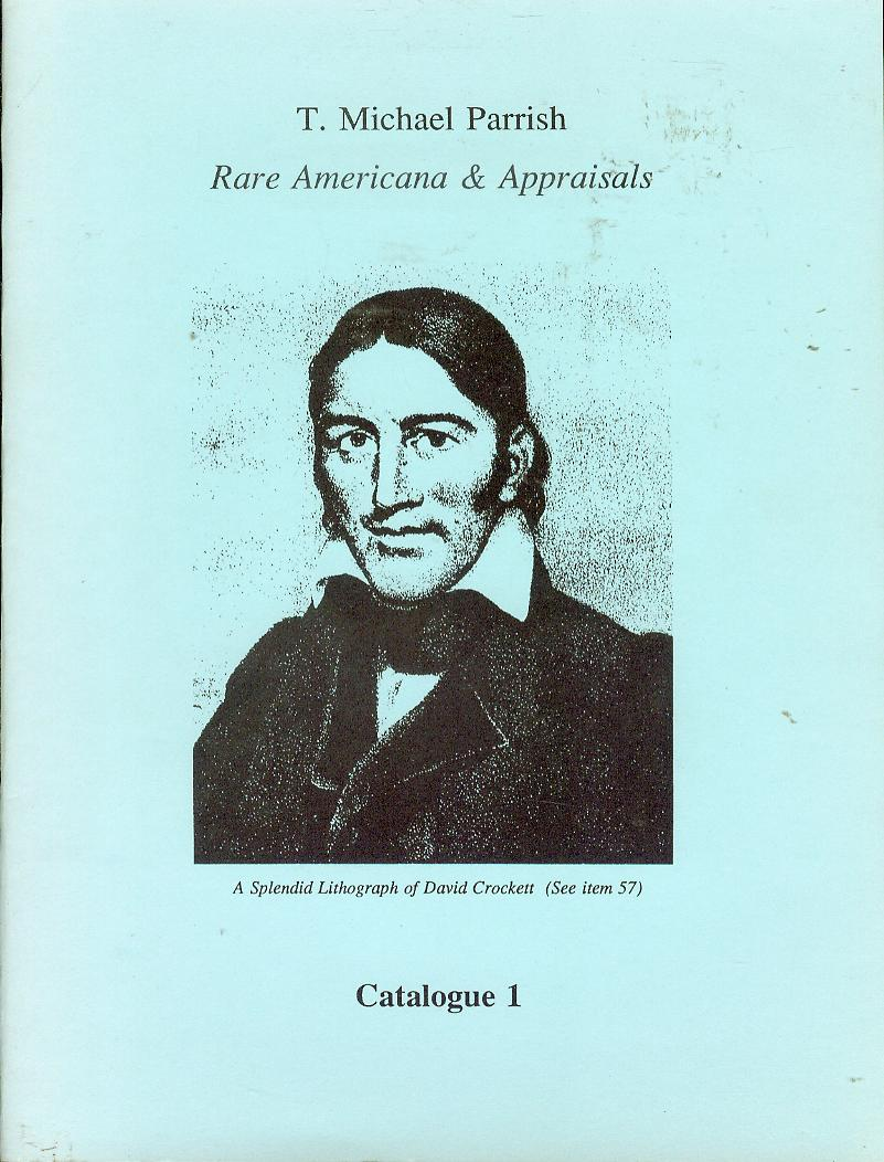 Image for T. Michael Parrish: Rare Americana & Appraisals (Catalogue 1)