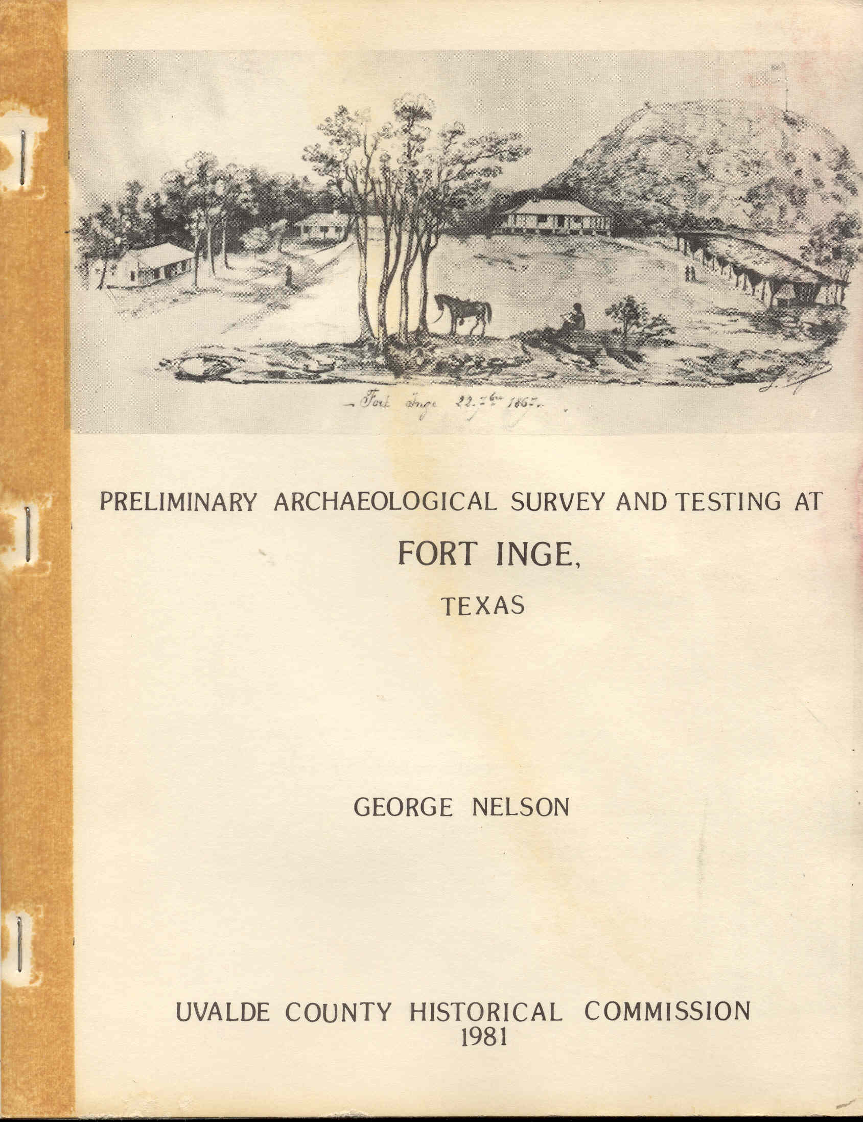 Image for Preliminary Archaeological Survey and Testing of Fort Inge, Texas