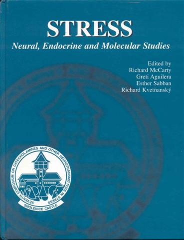 Image for Stress: Neural, Endocrine and Molecular Studies