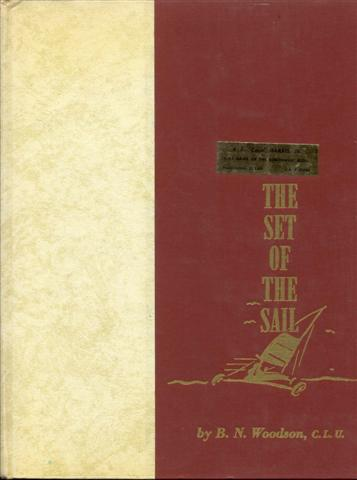 Image for The Set of the Sail: 52 Reflections on Life, Life Insurance, and Life Underwriting
