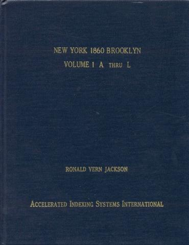 Image for New York 1860 Brooklyn: Kings and Queens Counties (Volume 1: A Thru L)