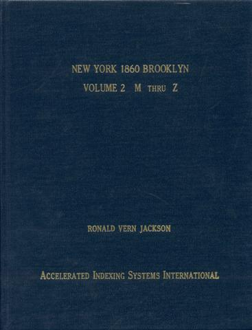Image for New York 1860 Brooklyn: Kings and Queens Counties (Volume 2: M Thru Z)