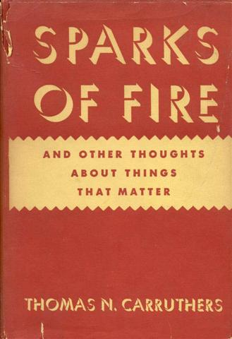 Image for Sparks of Fire and Other Thoughts about Things That Matter