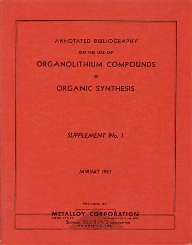 Image for Annotated Bibliography on the Use of Organolithium Compounds in Organic Synthesis (Supplement No. 1, January 1, 1950)