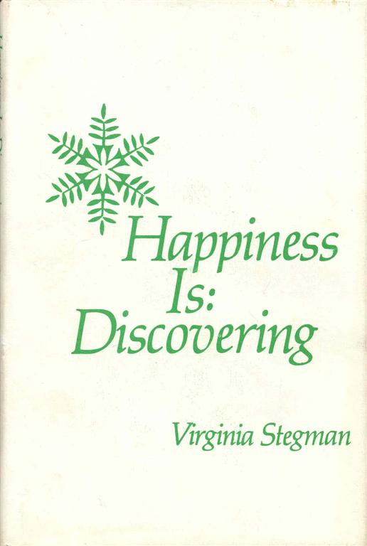 Image for Happiness Is: Discovering