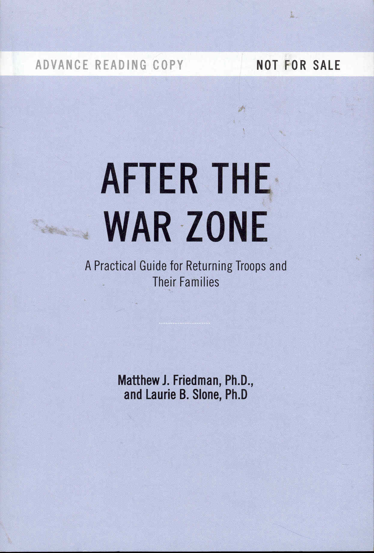 Image for After the War Zone: A Practical Guide for Returning Troops and Their Families