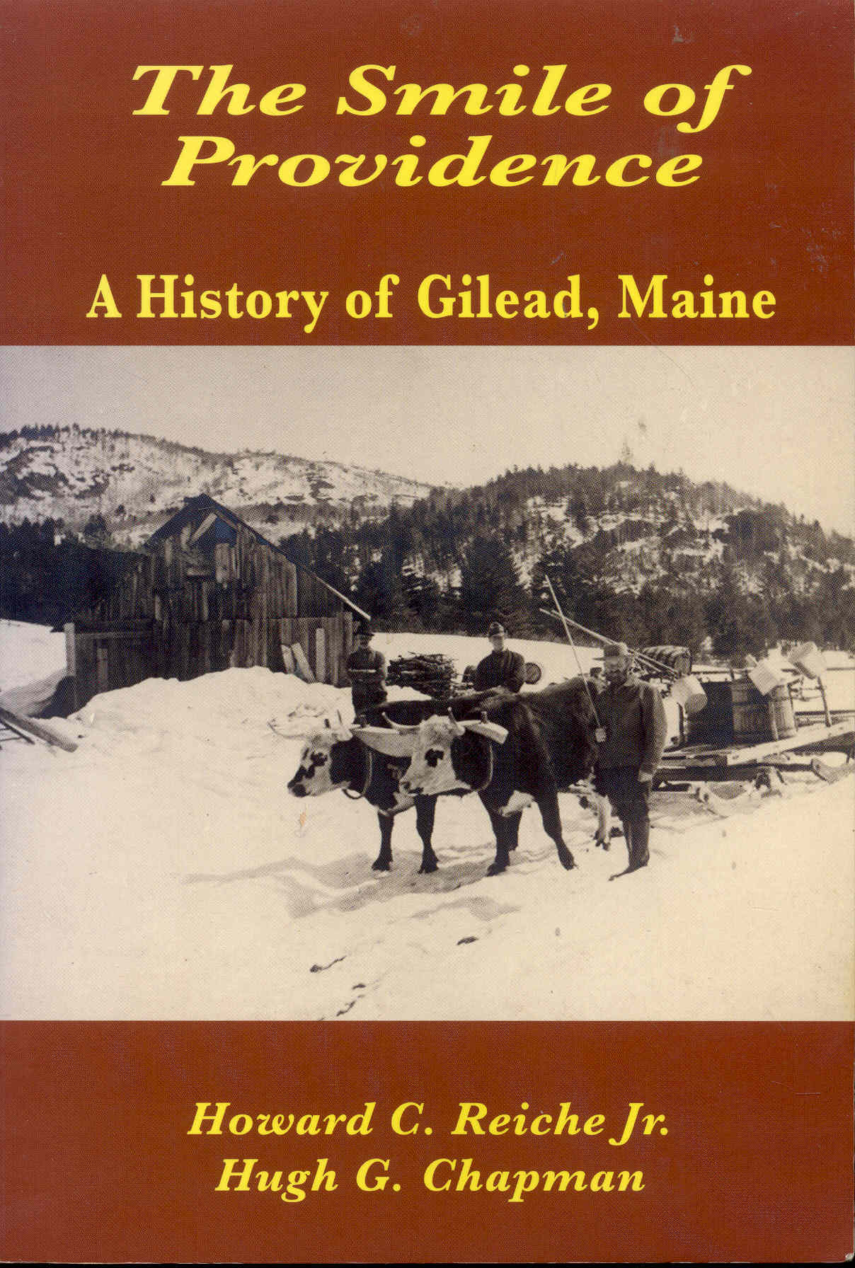 Image for The Smile of Providence: A History of Gilead, Maine 1804-2004