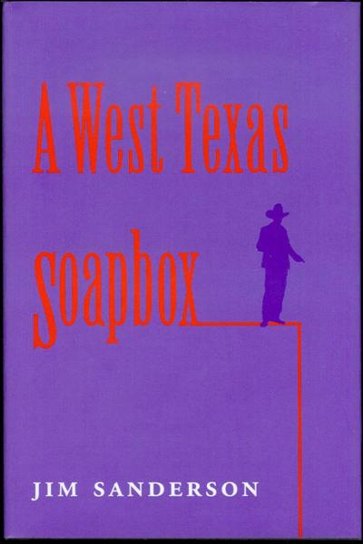 Image for A West Texas Soapbox
