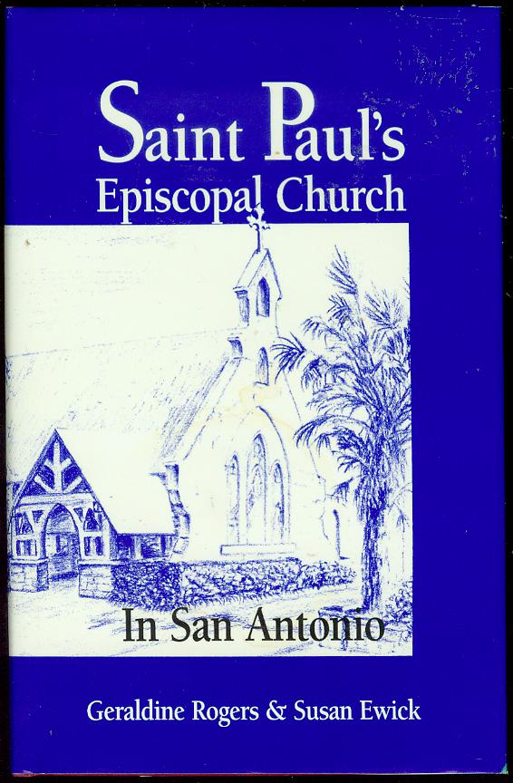 Image for St. Paul's Episcopal Church in San Antonio: The First One Hundred Years