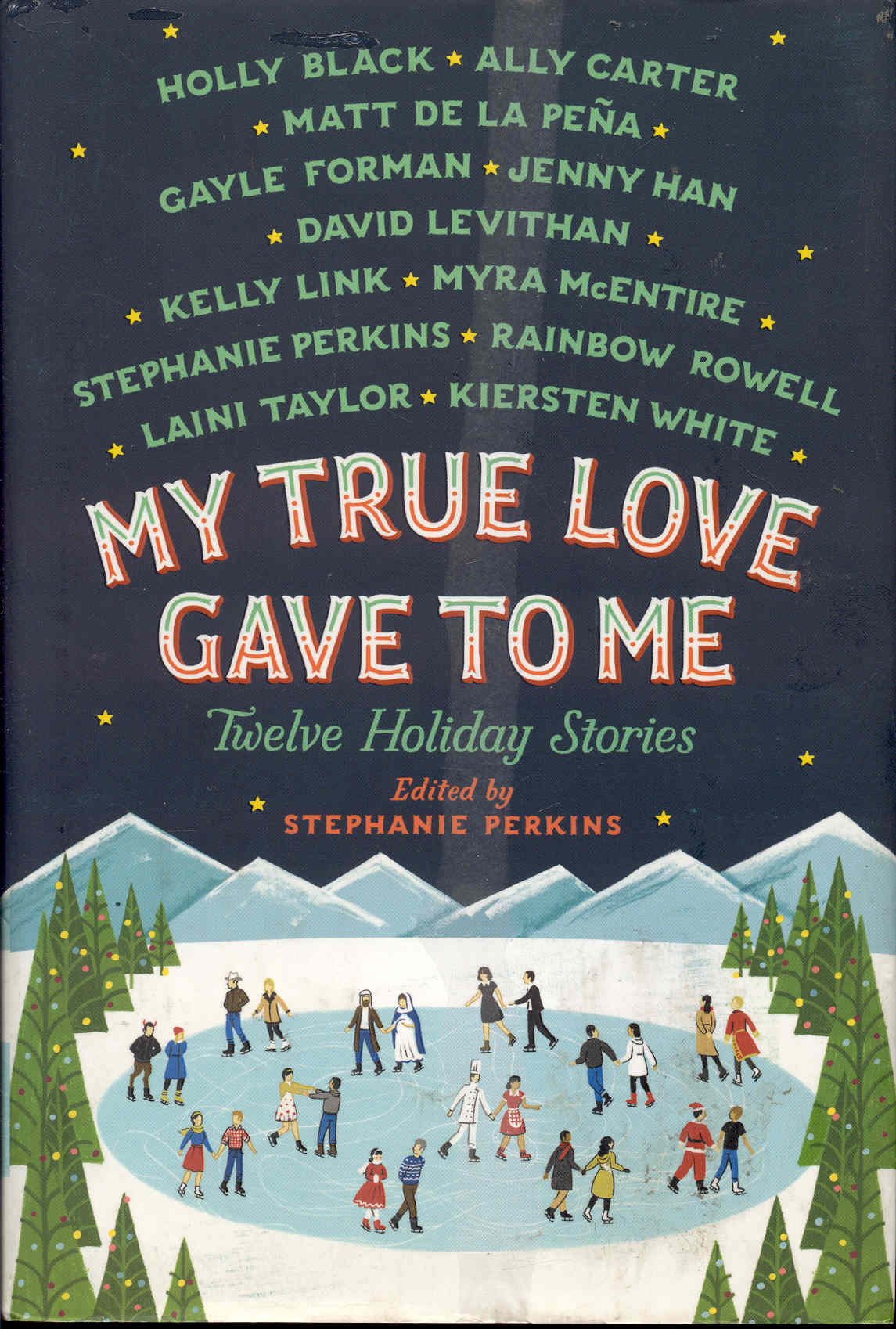 Image for My True Love Gave to Me: Twelve Holiday Stories