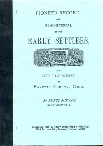 Image for Pioneer Record, and Reminiscences, of the Early Settlers, and Settlement of Fayette County, Ohio