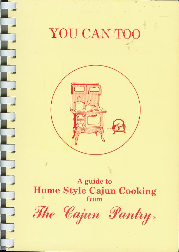Image for You Can Too: A Guide to Homestyle Cajun Cooking from The Cajun Pantry