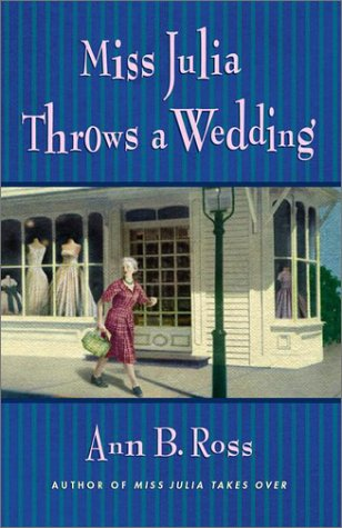 Image for Miss Julia Throws a Wedding