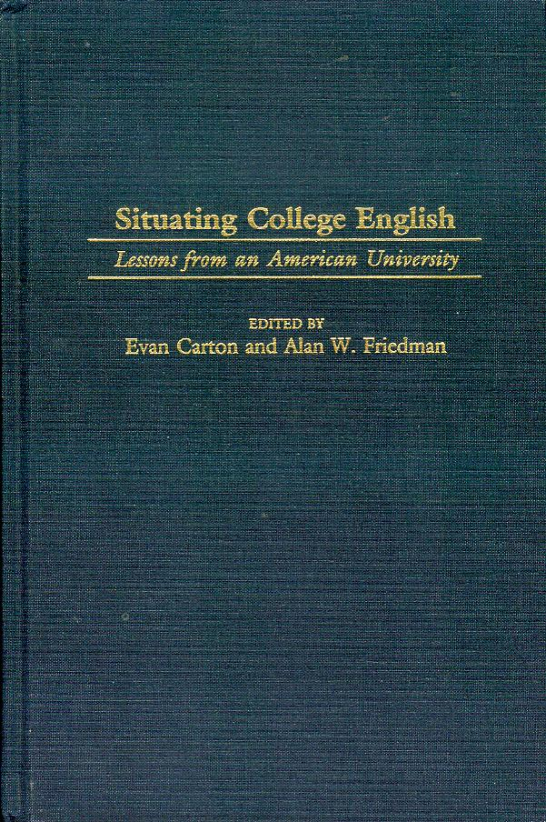Image for Situating College English: Lessons from an American University
