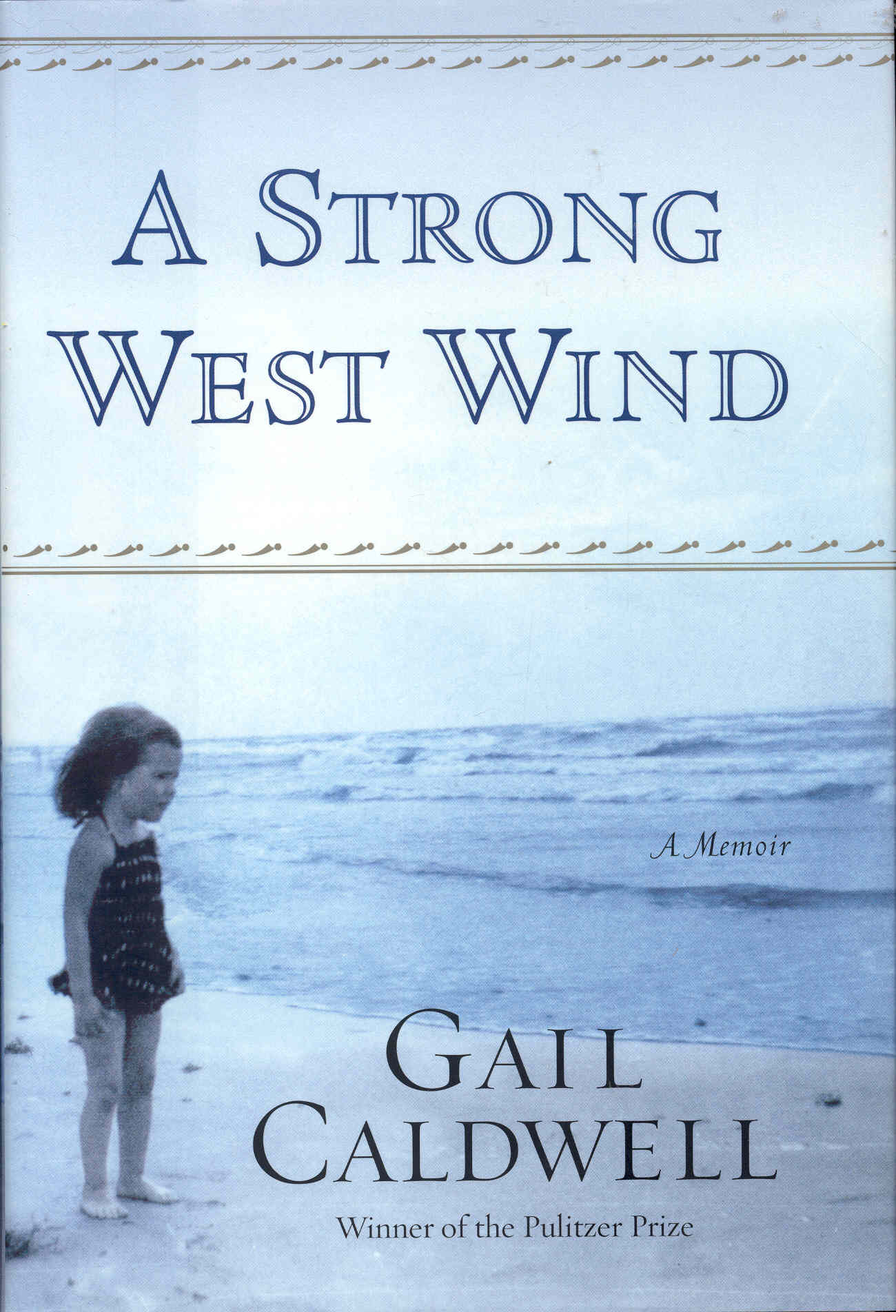 Image for A Strong West Wind: A Memoir