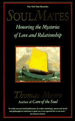 Image for Soul Mates: Honoring the Mysteries of Love and Relationship