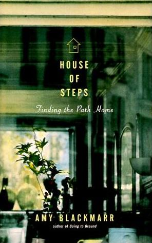 Image for House of Steps: Adventures of a Southerner Removed in Kansas
