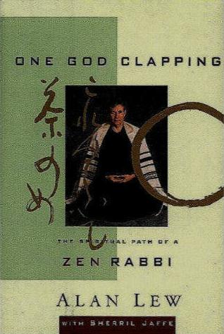 Image for One God Clapping: The Spiritual Path of a Zen Rabbi