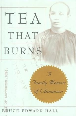 Image for Tea That Burns: A Family Memoir of Chinatown