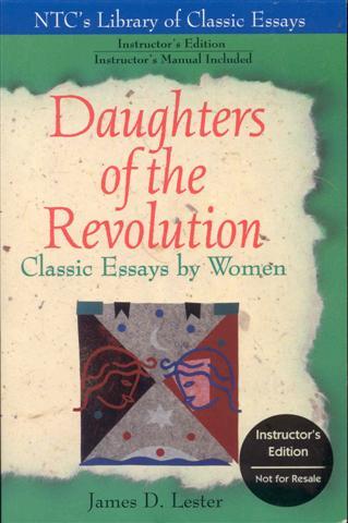 Image for Daughters of the Revolution: Classic Essays by Women (Instructor's Edition)