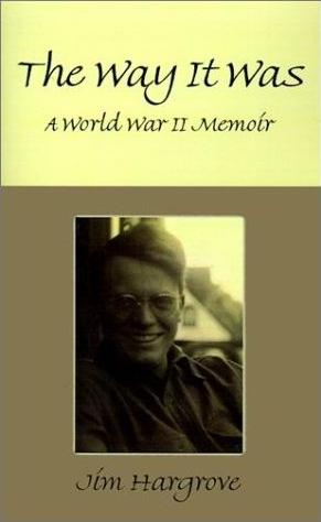 Image for The Way It Was: A World War II Memoir